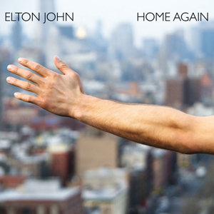 elton john Best Songs About Home in 2013: Home Again by Elton John