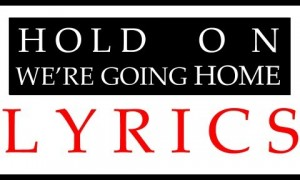 Best Songs About Home in 2013: Hold On, We're Going Home by Drake