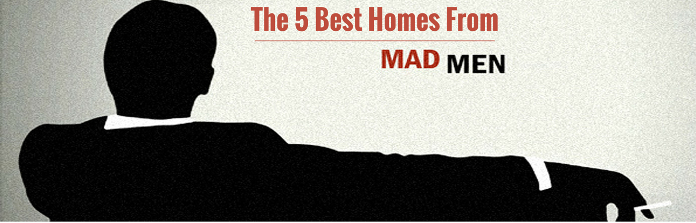 The 5 Best Homes from Mad Men