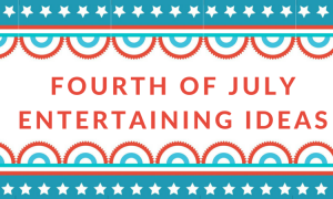 fOURTH OF JULYENTERTAINING IDEAS (1)