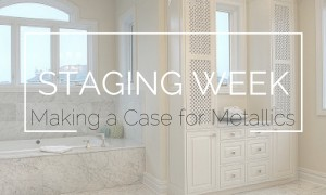 Staging Week-Metallics