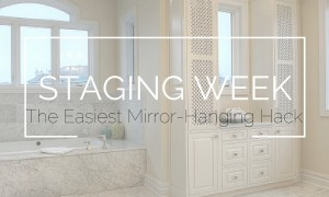 Staging Week-Mirror Hanging Hack