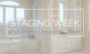 Staging Week-What Rooms SHould You STage