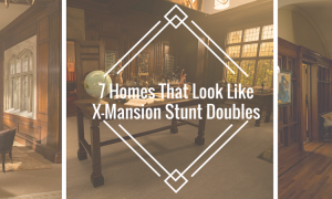 7 Homes That LookLike X-MansionStunt Doubles