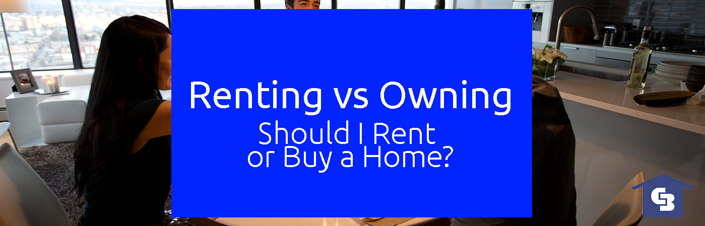 Pros and Cons of Renting vs. Owning a Home